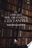 El enigma del origen de Cervantes