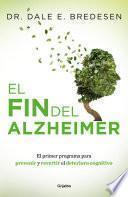 El fin del Alzheimer (Colección Vital)