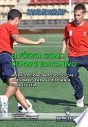 El fútbol como deporte educativo