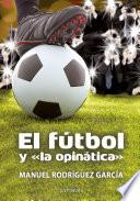 El fútbol y la opinática