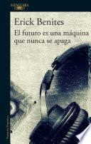 El futuro es una máquina que nunca se apaga