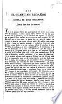 El Guardian Regañon contra el lego hablador. [A pamphlet on the insurrection in Mexico].