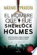 El hombre que fue Sherlock Holmes