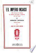 El imperio incaico en el que se incluye la historia del ayllo y familia de los incas