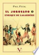 El Jorobado o Enrique de Lagardère