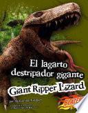 El lagarto destripador gigante
