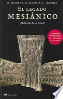 El Legado Mesianico / The Messianic Legacy