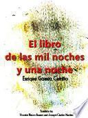 El libro de las mil noches y una noche; t. 1 (Spanish Edition)