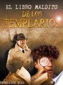 El libro Maldito de los Templarios