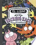 El libro que escribio Zack/ The Book That Zack Wrote