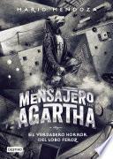 El mensajero de Agartha 10 - El verdadero horror del lobo feroz