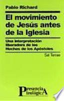El movimiento de Jesús antes de la Iglesia
