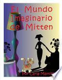 El Mundo Imaginario de Mitten