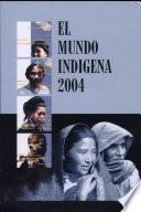 El Mundo Indígena 2004