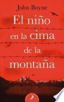 El Niño En La Cima de la Montaña / The Boy at the Top of the Mountain