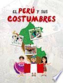 El Perú y sus costumbres