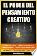 El Poder del Pensamiento Creativo
