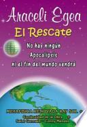 El Rescate/ The Rescue