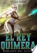 El Rey Quimera