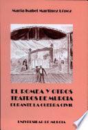 El Romea y otros teatros de Murcia durante la Guerra Civil