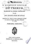 El sacrosanto y ecumenico Concilio de Trento