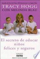 El secreto de educar niños felices y seguros