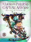 El sueño del pequeño Capitán Arsenio