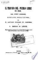 El triunfo del pueblo libre en 1820 ...[y otras obras]