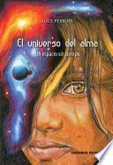 El universo del alma. Un espacio sin tiempo