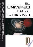 El universo en el III milenio