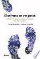 El universo en tres pasos