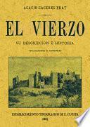EL VIERZO. SU DESCRIPCION E HISTORIA. TRADICIONES Y LEYENDAS