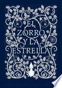 El Zorro y La Estrella / The Fox and the Star