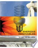 Energíasrenovables.Loquehayquesaber