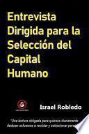 Entrevista Dirigida para la Selección del Capital Humano