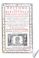 Epitome de la bibliotheca oriental y occidental, nautica y geográfica de don Antonio de León Pinelo