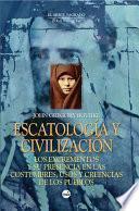 Escatología y civilización