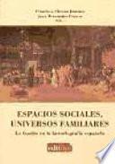 Espacios sociales, universos familiares