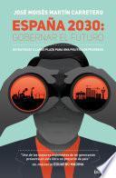 España 2030: Gobernar el futuro