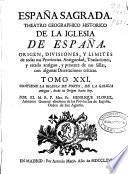 España sagrada, theatro geographico-historico de la Iglesia de España