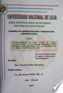ESTABLECIMIENTO DE TRES CLONES DE CACAO (THEOBROMA CACAO L.) CON SANGRE AMAZONICO, BAJO SISTEMAS AGROFORESTALES EN LA PROVINCIA DE SUCUMBIOS - CANTON LAGO AGRIO