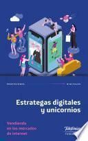 Estrategas digitales y unicornios
