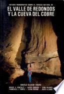 Estudio monográfico sobre el espacio natural del Valle de Redondos y la Cueva del Cobre, Palencia