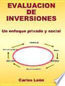 Evaluación de Inversiones: Un enfoque privado y social