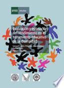 Evaluación y estimación del rendimiento en el tratamiento educativo de la diversidad