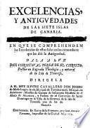 Excellencias, Y Antguedades De Las Siete Islas De Canaria