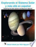 Explorando el Sistema Solar y más allá en español