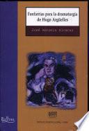 Fanfarrias para la dramaturgia de Hugo Argüelles