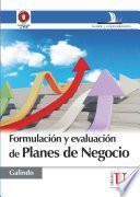 Formulación y evaluación de planes de negocio