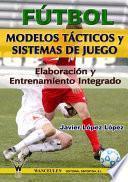 Fútbol Modelos Tácticos y Sistemas de Juego